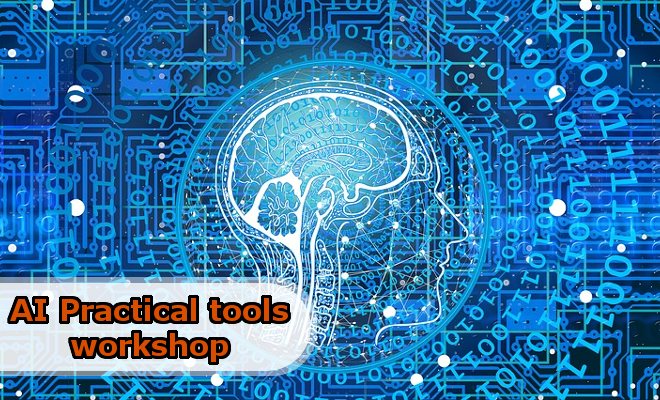 AI practical tools workshop